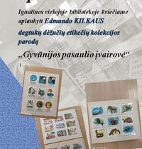 "Exhibition of Edmundas Kilkus Match Box Label Collection ""Diversity of the Wildlife World"""